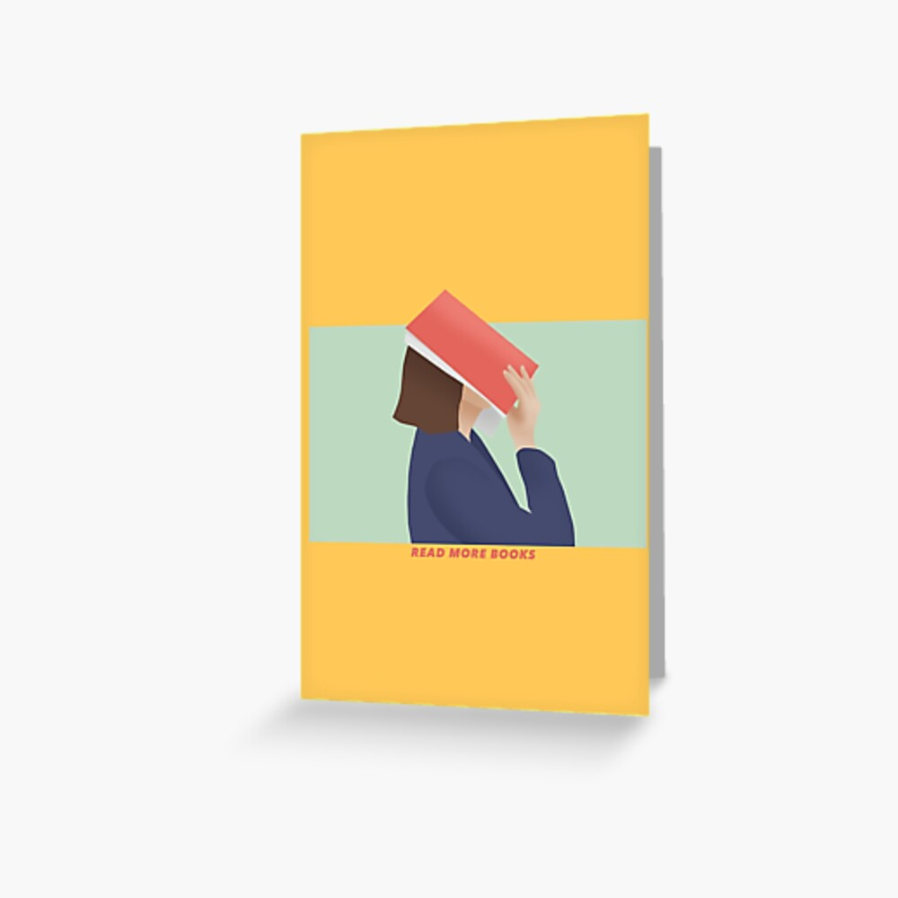 READ MORE BOOKS - GIRL READING Greeting Card