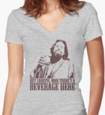 The Big Lebowski Careful Man There's A Beverage Here T-Shirt Women's Fitted V-Neck T-Shirt