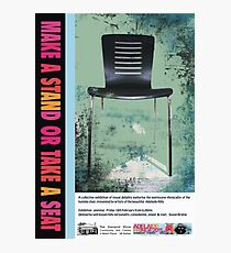 Adelaide Fringe 2011 - Make a Stand or Take a Seat Photographic Print