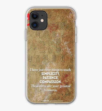 The 3 Greatest Treasures (Laozi's Quote) iPhone Case