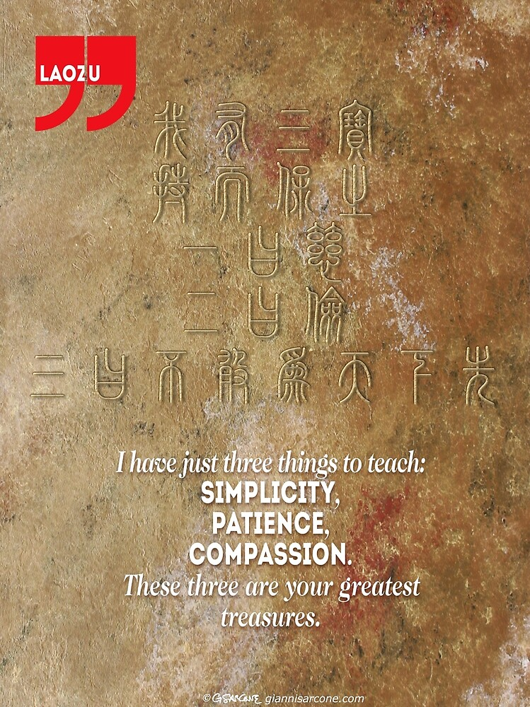 The 3 Greatest Treasures (Laozi's Quote) by Gianni A. Sarcone