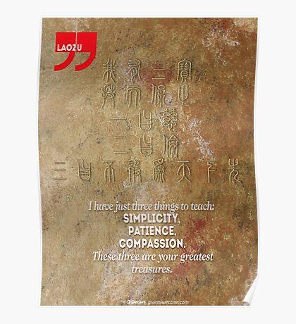 The 3 Greatest Treasures (Laozi's Quote) Poster