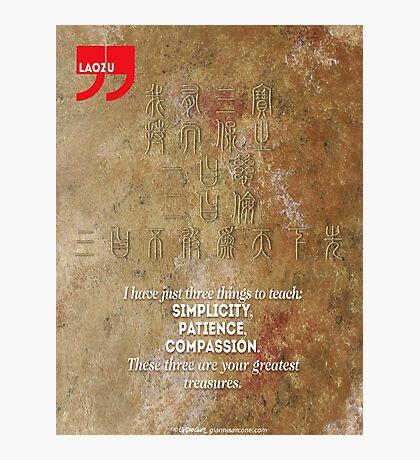 The 3 Greatest Treasures (Laozi's Quote) Photographic Print
