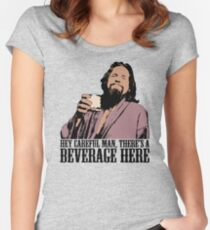 The Big Lebowski Careful Man There's A Beverage Here Color T-Shirt Women's Fitted Scoop T-Shirt