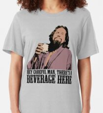 The Big Lebowski Careful Man There's A Beverage Here Color T-Shirt Slim Fit T-Shirt