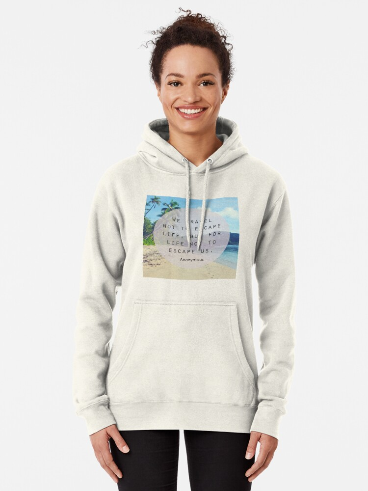 Alternate view of Travel Quote Pullover Hoodie