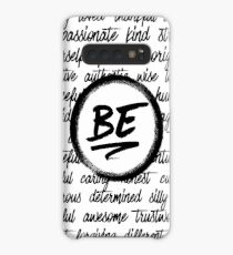 Be... Case/Skin for Samsung Galaxy