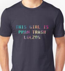 This Girl is Phan Trash Unisex T-Shirt