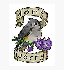 Don't Worry Photographic Print