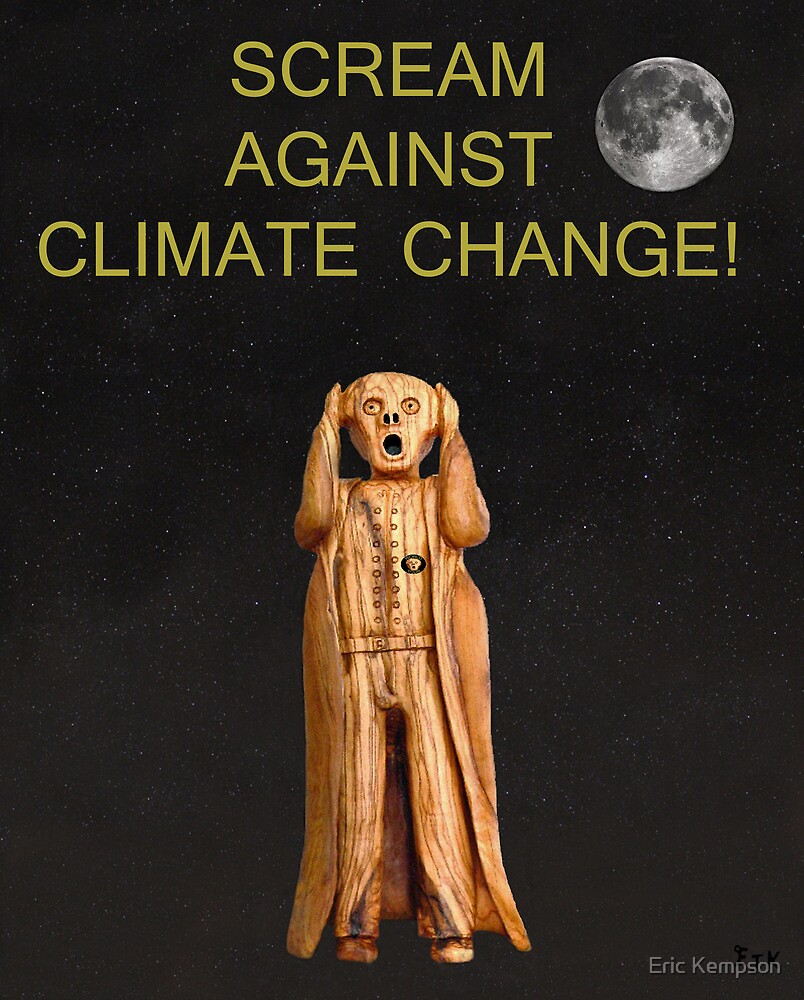 Scream Against Climate Change by Eric Kempson