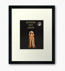 Scream Out Loud Framed Print