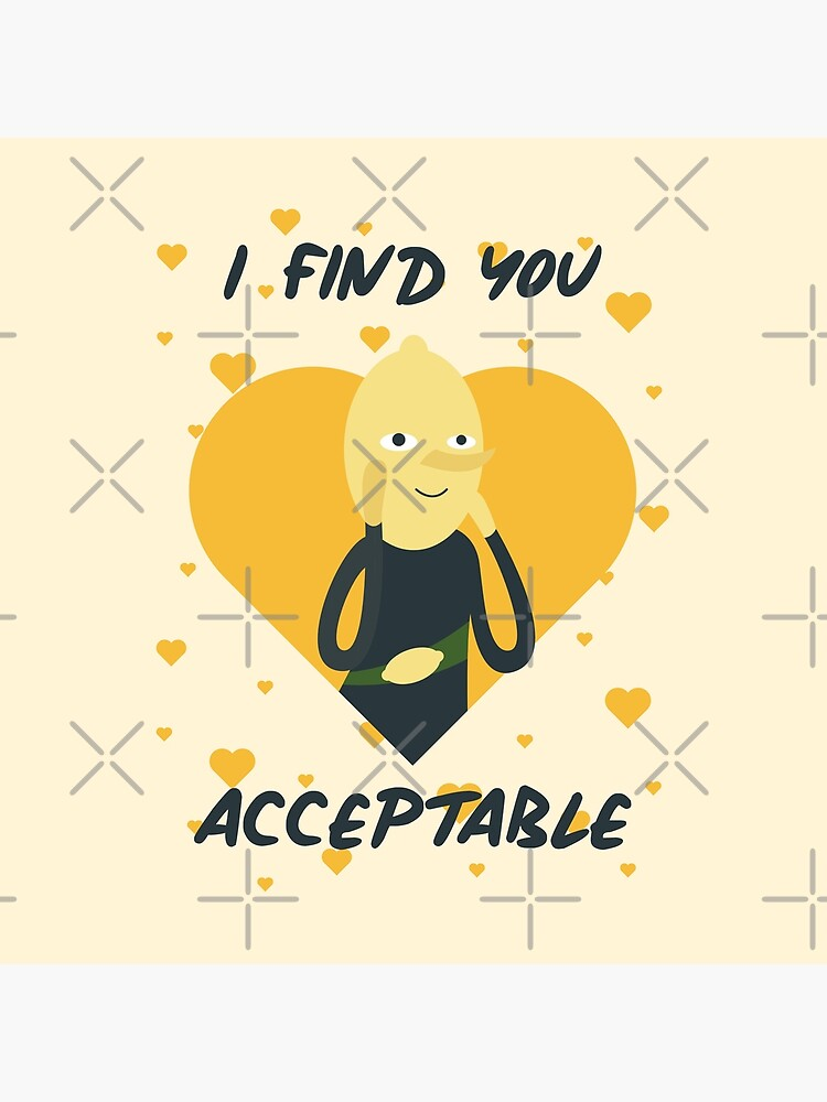 I Find You Acceptable (Adventure Time) by castl3t0ndesign