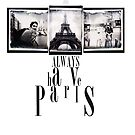 We'll always have Paris by hettie