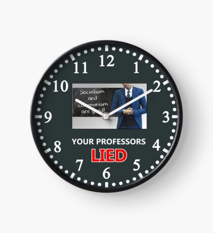 Your Professors Lied About Socialism Clock