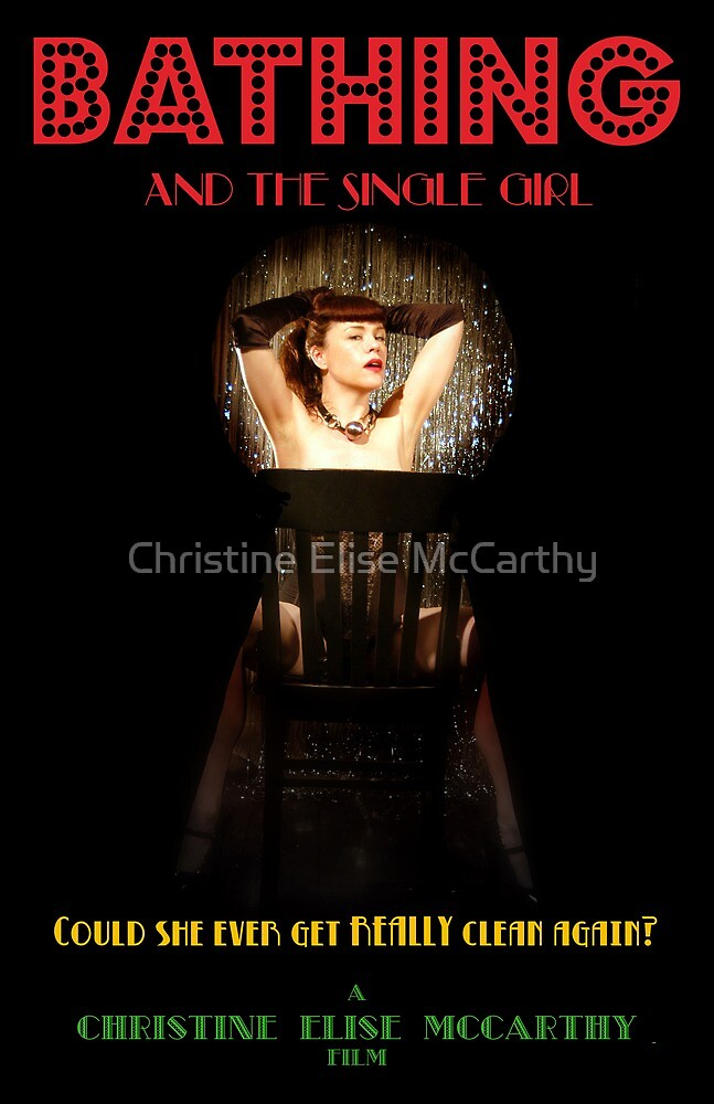 Bathing & the Single Girl Poster 3 by Christine Elise McCarthy