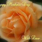 Happy Mother's Day ~ Greeting's Card #4 by Sandra Cockayne