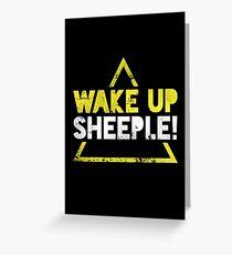 Wake Up Sheeple! Greeting Card