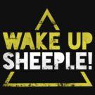 Wake Up Sheeple! by nametaken