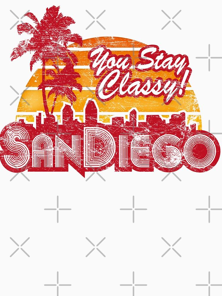 You Stay Classy! San Diego (Worn look) by KRDesign