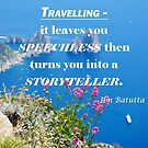 Travelling Inspirational quote by GuyWatson