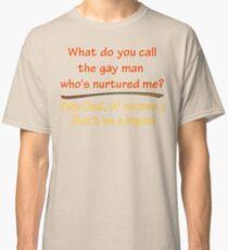 BIGOT:  GAY DAD Classic T-Shirt