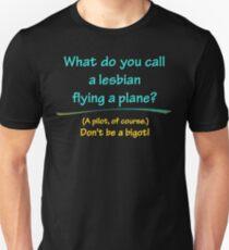 BIGOT:  LESBIAN PILOT T-Shirt