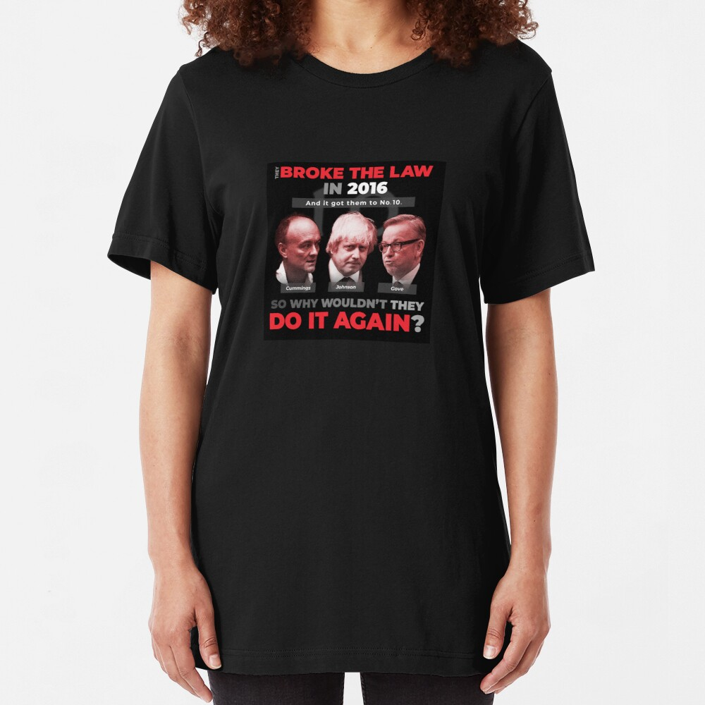 They Broke The Law in 2016 Slim Fit T-Shirt