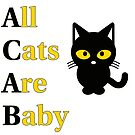 All Cats Are Baby (ACAB) by dikleyt