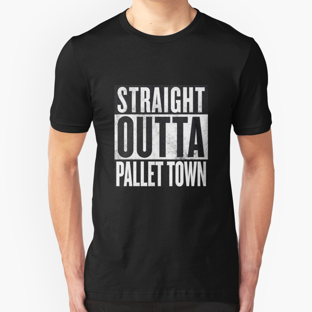 Straight Outta Pallet Town Slim Fit T-Shirt