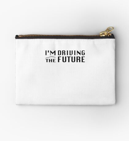 I'm Driving The Future - Model S Studio Pouch