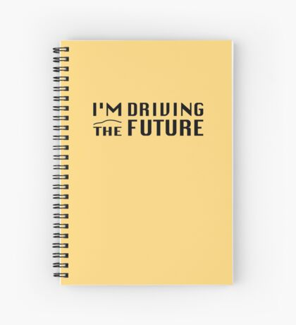 I'm Driving The Future - Model S Spiral Notebook