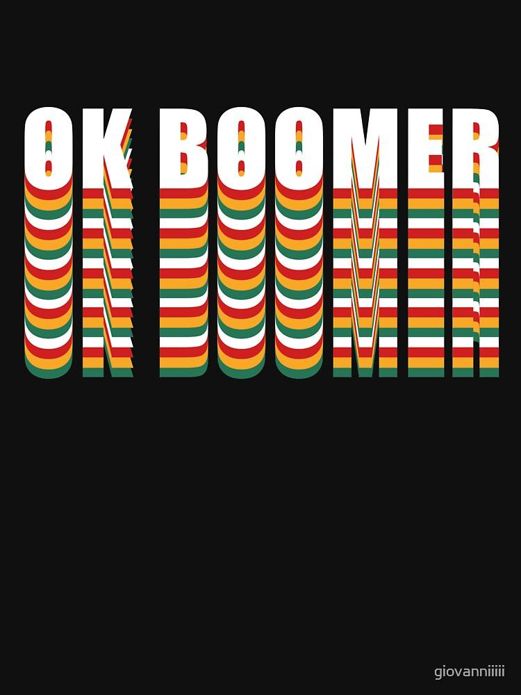 OK BOOMER by giovanniiiii