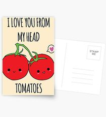 I Love You From My Head Tomatoes Postcards