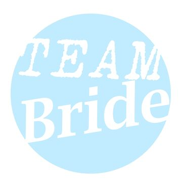 Team Bride by ineslira