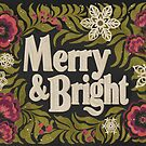 Merry and Bright by lauragraves
