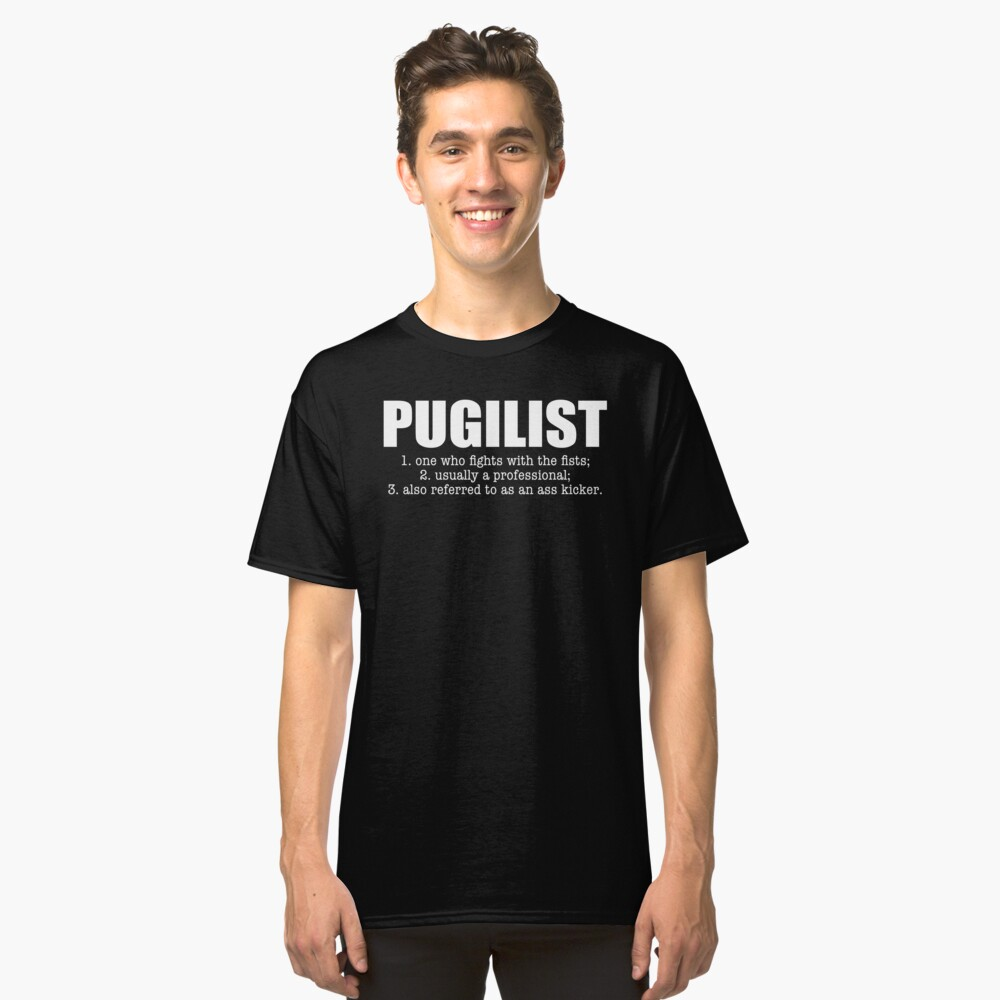 Pugilist boxer boxing - game changers style Classic T-Shirt