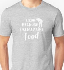 Running I Run Because I Really like Food Slim Fit T-Shirt