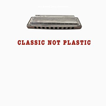 Harmonica Classic Not Plastic (White letter) by whosekidding