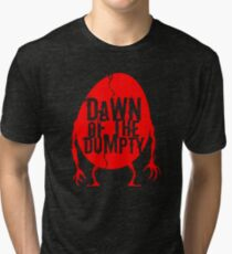 Dawn of the Dumpty (logo only) Tri-blend T-Shirt