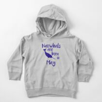 Narwhals Are Born In May Narwhal Themed Birthday Narwhal Gift Toddler Pullover Hoodie