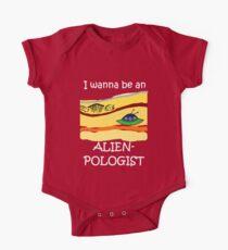 I wanna be an Alienpologist (dark shirts) One Piece - Short Sleeve