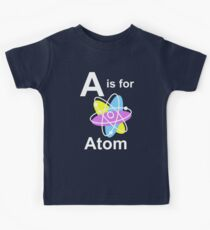A is for Atom (dark shirts) Kids Tee
