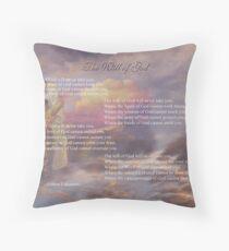 The Will of God dedicated to Kay Kempton Raade Throw Pillow