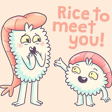 Rice to meet you! by BobbyBaxter