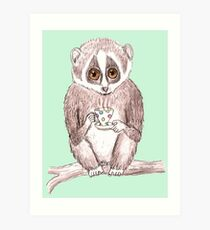 Slow down Loris! Art Print