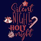 Silent Night Holy Night by hurmerinta