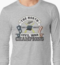The North - Civil War Champions - Notherner Pride - Union Pride - Anti-Confederate Funny Shirt Long Sleeve T-Shirt