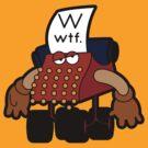 W Is For Whut-Da-Fuh by Eozen