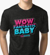 WOW FANTASTIC BABY Tri-blend T-Shirt