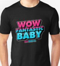 WOW FANTASTIC BABY Unisex T-Shirt